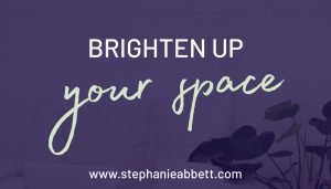 brighten up your space